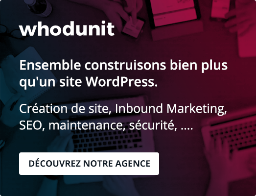 Whodunit - Ensemble construisons bien plus qu'un site WordPress